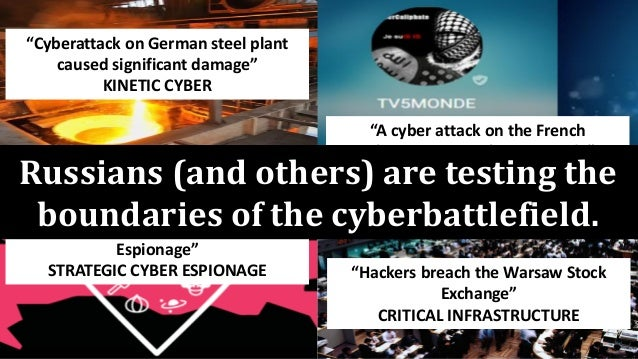 """""""Cyberattack on German steel plant caused significant damage"""" KINETIC CYBER """"A cyber attack on the French television netwo..."""