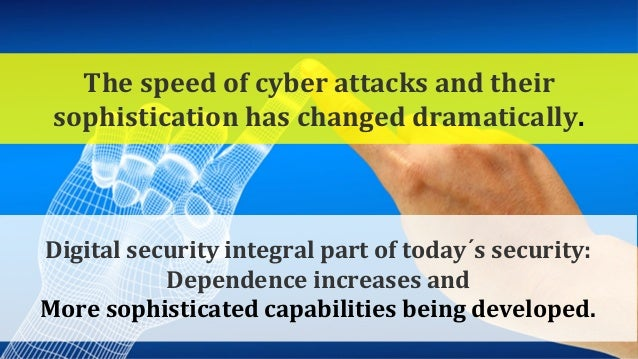 Cybersecurity = Protecting our societies, our businesses and our way of life