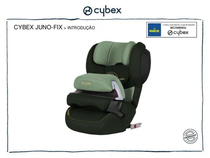 cybex juno fix. Black Bedroom Furniture Sets. Home Design Ideas