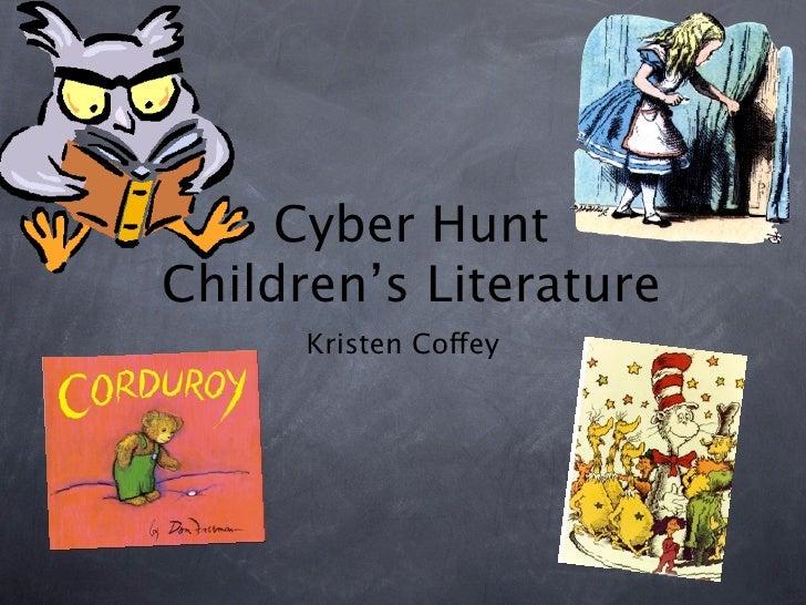 Cyber HuntChildren's Literature      Kristen Coffey
