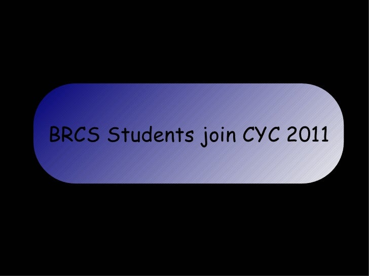 BRCS Students join CYC 2011