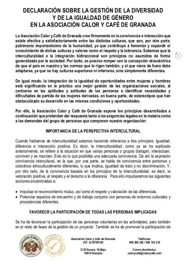 DECLARACIÓN SOBRE LA GESTIÓN DE LA DIVERSIDAD Y DE LA IGUALDAD DE GÉNERO EN LA ASOCIACIÓN CALOR Y CAFÉ DE GRANADA Asociaci...