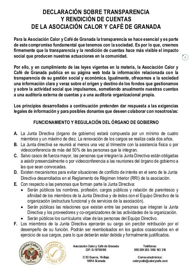 DECLARACIÓN SOBRE TRANSPARENCIA Y RENDICIÓN DE CUENTAS DE LA ASOCIACIÓN CALOR Y CAFÉ DE GRANADA Asociación Calor y Café de...