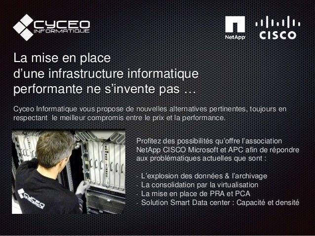 Profitez des possibilités qu'offre l'association NetApp CISCO Microsoft et APC afin de répondre aux problématiques actuell...