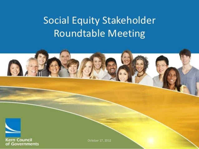 Social Equity Stakeholder  Roundtable Meeting         October 17, 2012