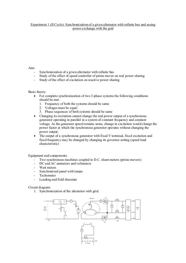 Experiment 1 (II Cycle): Synchronization of a given alternator with infinite bus and seeing power exchange with the grid A...