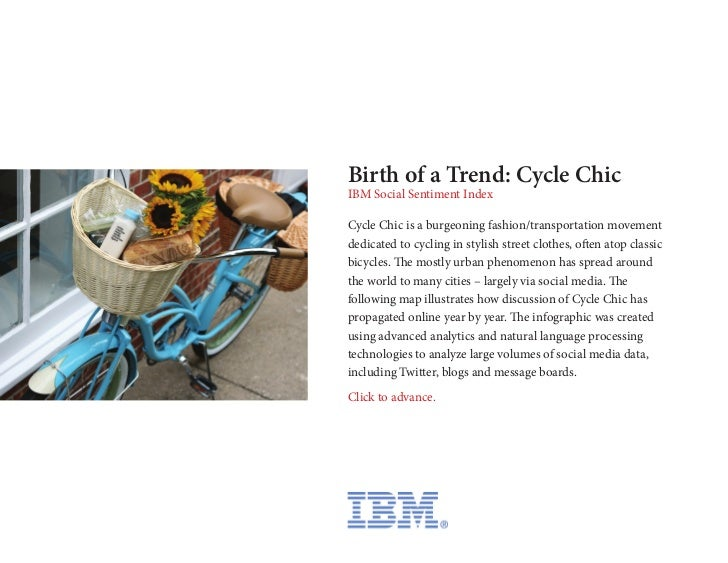 Birth of a Trend: Cycle ChicIBM Social Sentiment IndexCycle Chic is a burgeoning fashion/transportation movementdedicated ...