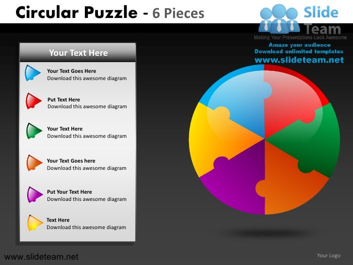 Circular Puzzle - 6 Pieces          Your Text Here         Your Text Goes Here         Download this awesome diagram      ...