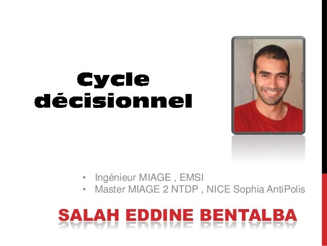 • Ingénieur MIAGE , EMSI  • Master MIAGE 2 NTDP , NICE Sophia AntiPolisSALAH EDDINE BENTALBA