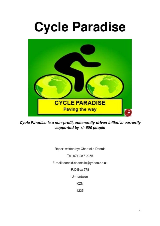 Cycle Paradise Cycle Paradise is a non-profit, community driven initiative currently supported by +/- 500 people Report wr...