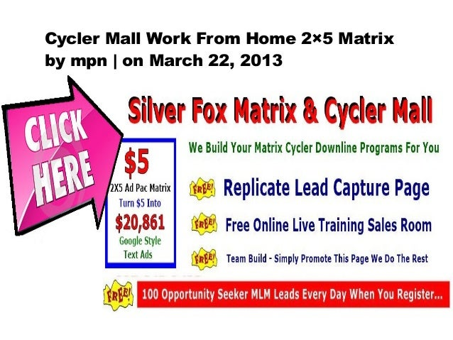 Cycler Mall Work From Home 2×5 Matrixby mpn   on March 22, 2013