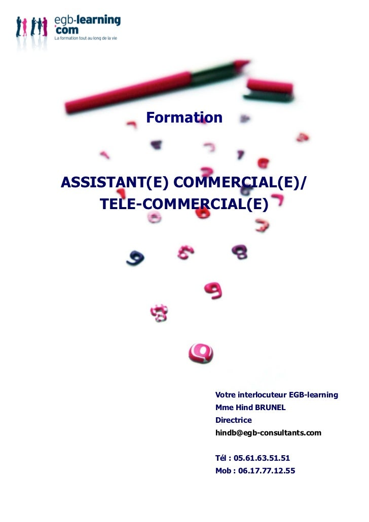 FormationASSISTANT(E) COMMERCIAL(E)/    TELE-COMMERCIAL(E)                 Votre interlocuteur EGB-learning               ...