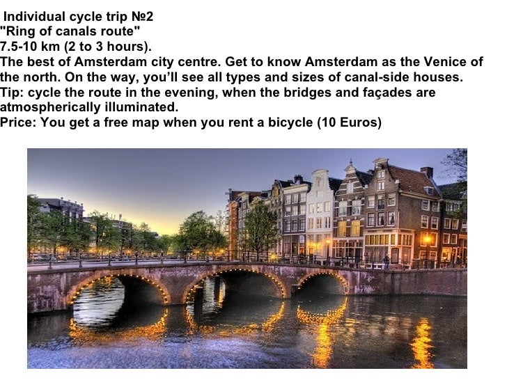"""Individual cycle trip №2 """"Ring of canals route"""" 7.5-10 km (2 to 3 hours). The best of Amsterdam city centre. G..."""