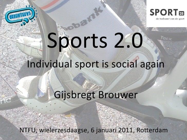 Sports2.0  Individualsportissocialagain          GijsbregtBrouwerNTFU,wielerzesdaagse,6januari2011,RoDerdam
