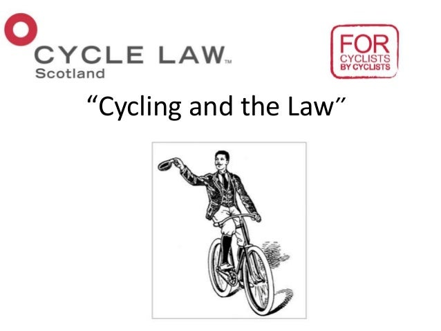 """""""Cycling and the Law"""""""