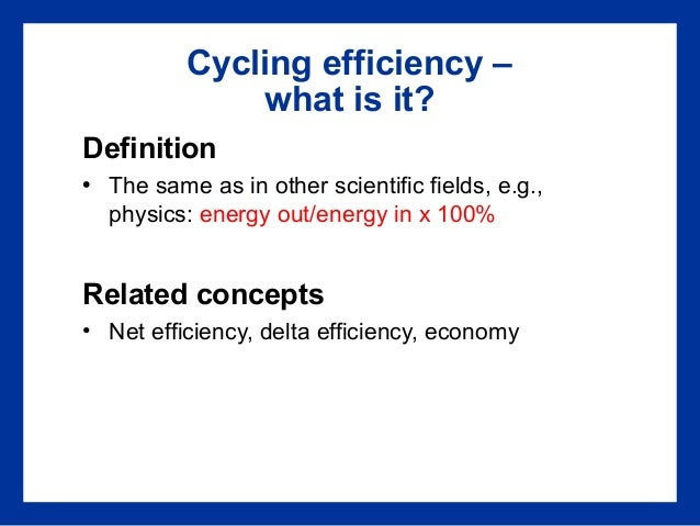 Cycling efficiency (efficiently)