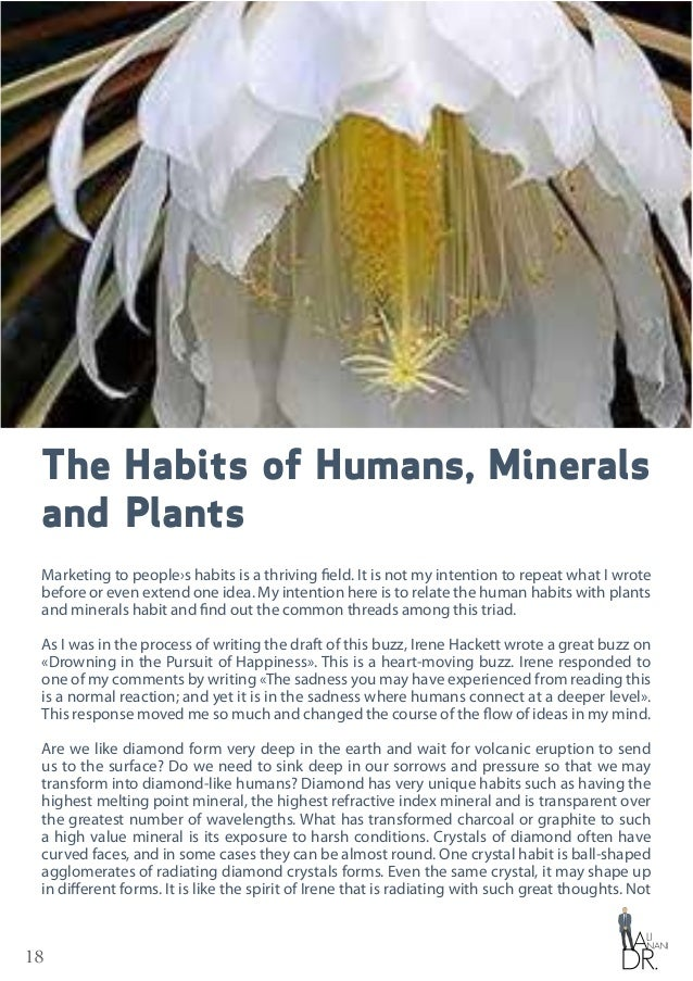 18 The Habits of Humans, Minerals and Plants Marketing to people›s habits is a thriving field. It is not my intention to r...