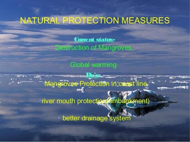 Impact of global warming Future tropical cyclones(typhoons/hurricanes): more intense, large peak wind speeds more heavy pr...