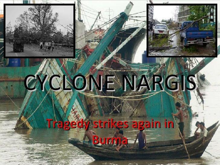 CYCLONE NARGIS Tragedy strikes again in Burma