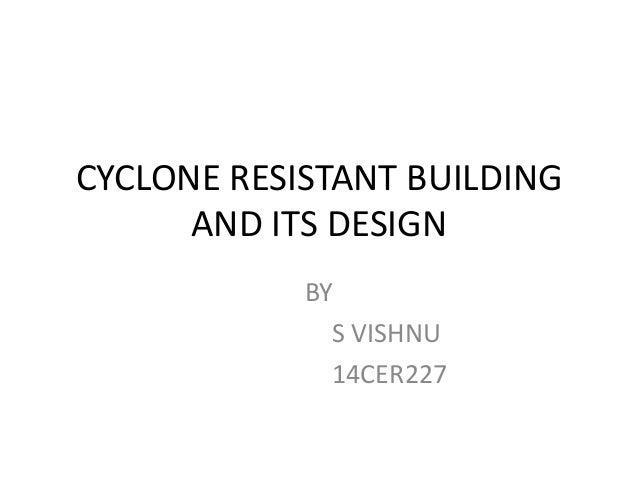 Cyclone resistant building design