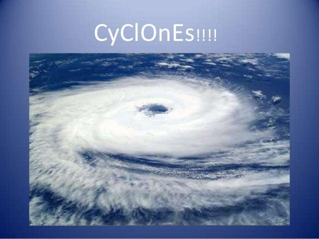 CyClOnEs!!!!
