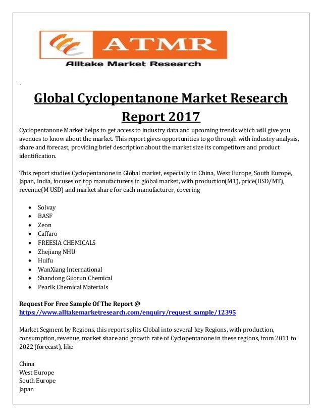 Cyclopentanone Market Forecast Upto 2022 Published By Leading Resear…