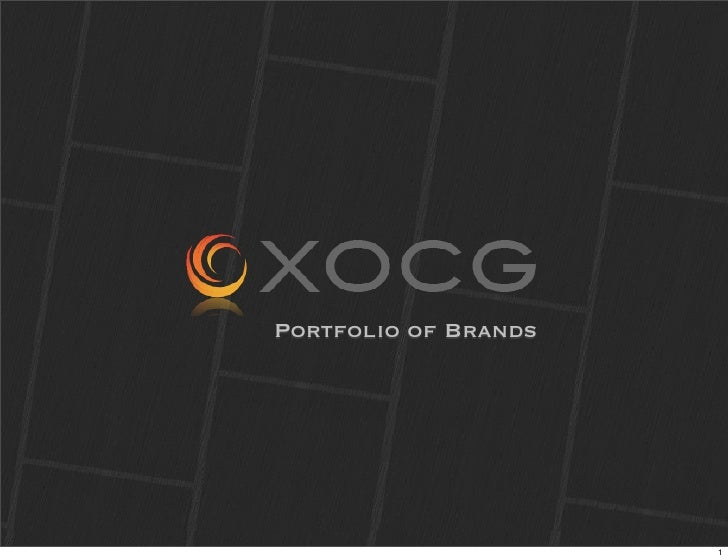 Portfolio of Brands                           1