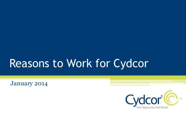 Reasons to Work for Cydcor January 2014