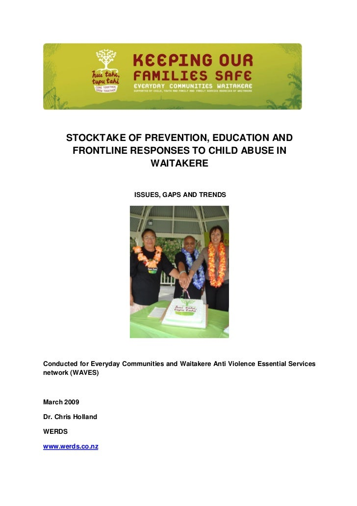 STOCKTAKE OF PREVENTION, EDUCATION AND        FRONTLINE RESPONSES TO CHILD ABUSE IN                     WAITAKERE         ...