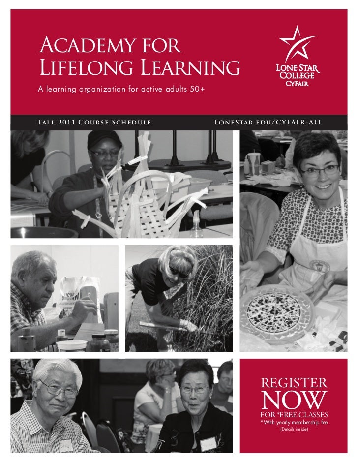Academy forLifelong LearningA learning organization for active adults 50 +Fall 2 0 1 1 Course S ched ule                  ...