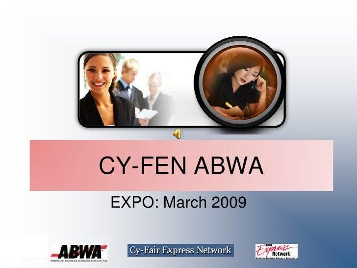 CY-FEN ABWA EXPO: March 2009