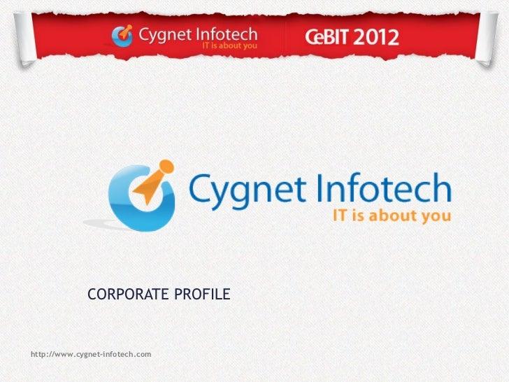 CORPORATE PROFILEhttp://www.cygnet-infotech.com