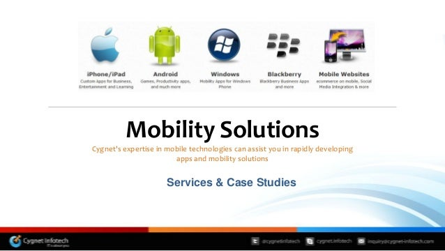 Mobility SolutionsCygnets expertise in mobile technologies can assist you in rapidly developing                        app...