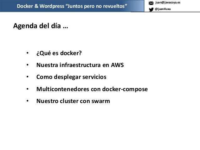 """Docker y WordPess """"Juntos pero no revueltos"""" Slide 3"""