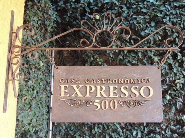 Casa Gastronômica Expresso 500 Selo BH Sustentável Categoria OURO (Água, Energia, Resíduos) Redução média de 60% no consum...