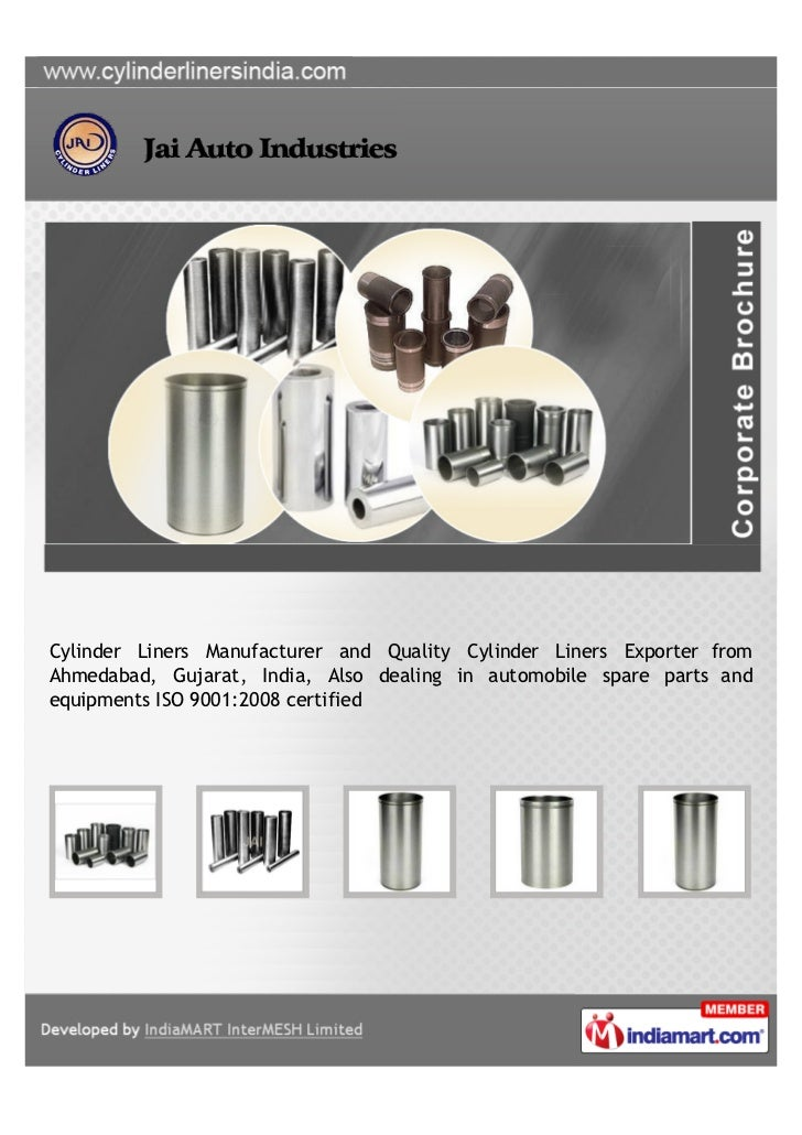 Cylinder Liners Manufacturer and Quality Cylinder Liners Exporter fromAhmedabad, Gujarat, India, Also dealing in automobil...