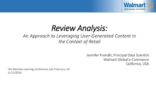 Review Analysis: An Approach to Leveraging User-Generated Content in the Context of Retail Jennifer Prendki, Principal Dat...