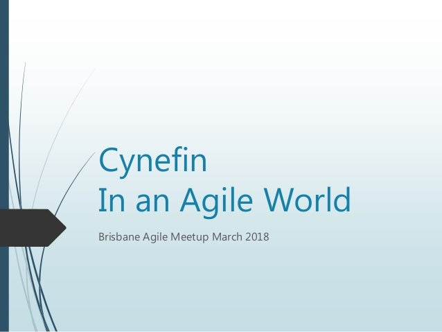 Cynefin In an Agile World Brisbane Agile Meetup March 2018