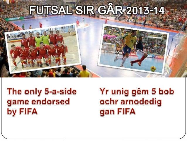 Futsal Sir Gâr Cynhaliwyd dau dwrnamaint Futsal eisoes gan dîm 5x60 ar gyfer bechgyn blwyddyn 7 ac 8 Ymateb positif iawn...
