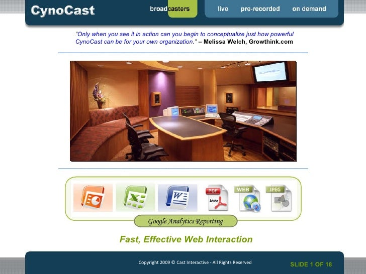"""CynoCast.com <ul><li>"""" Only when you see it in action can you begin to conceptualize just how powerful CynoCast can be for..."""