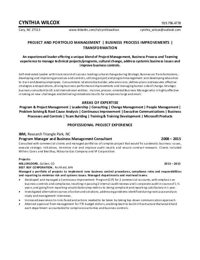 Cynthia Wilcox Resume Project Portfolio Manager. CYNTHIA WILCOX  919.796.4778 Cary, NC 27513 Www.linkedin.com/in ...  Portfolio For Resume