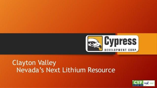 Clayton Valley Nevada's Next Lithium Resource