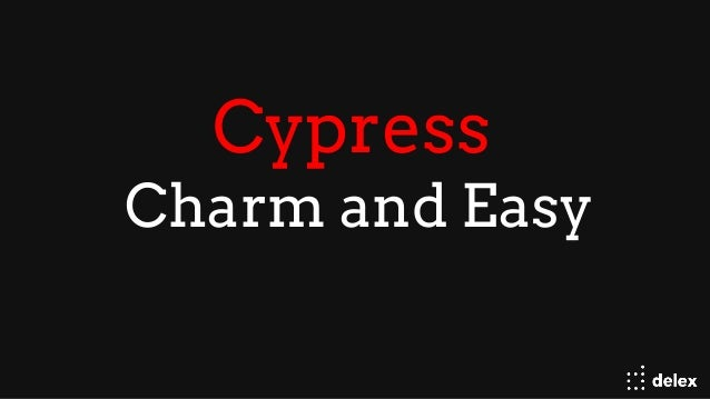 Cypress Charm and Easy