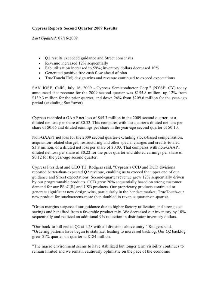 Cypress Reports Second Quarter 2009 Results  Last Updated: 07/16/2009       •   Q2 results exceeded guidance and Street co...