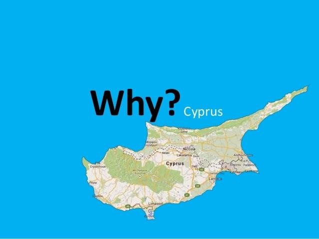 Why?Cyprus