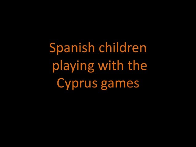 Spanish childrenplaying with the Cyprus games