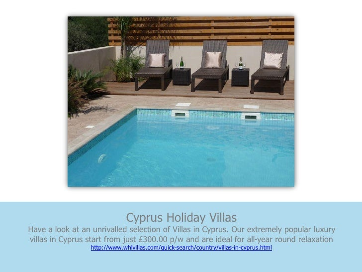 Cyprus Holiday VillasHave a look at an unrivalled selection of Villas in Cyprus. Our extremely popular luxuryvillas in Cyp...