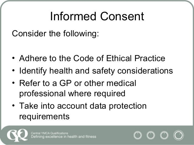 informed consent and clients rights Informed consent with children: ethical and practical implications informed consent of the client is an ongoing concern granting rights of consent to children.