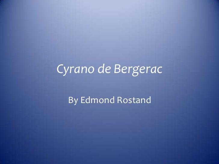 Cyranos downfall in cyrano de bergerac by edmond rostand