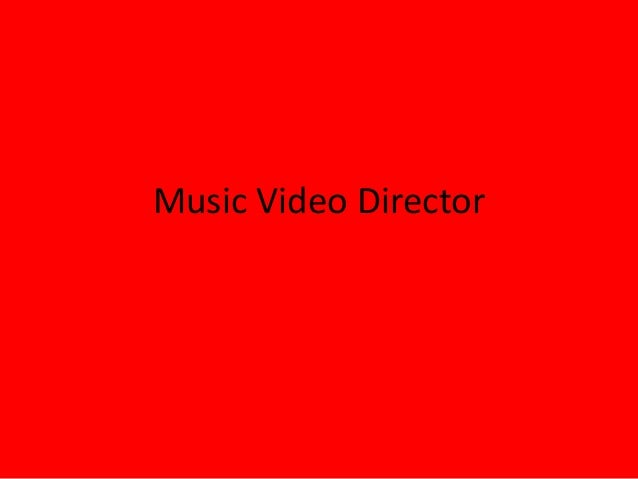 Music Video Director